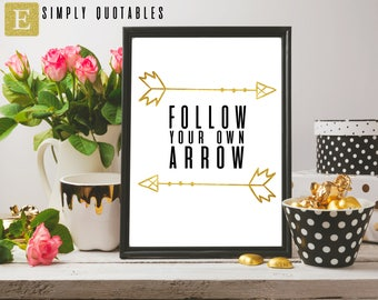 Printable Quote: Follow Your Own Arrow