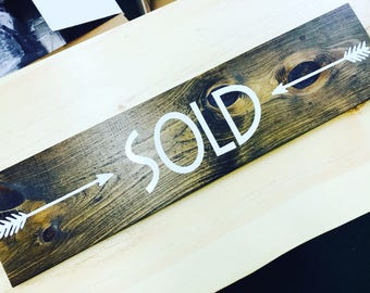 SOLD sign. New Home-New House-Housewarming Gift-Realtor Gift Present-New Homeowners