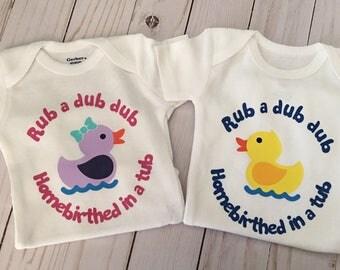 Homebirthed onesie/Duck/rub a dub dub/water birth