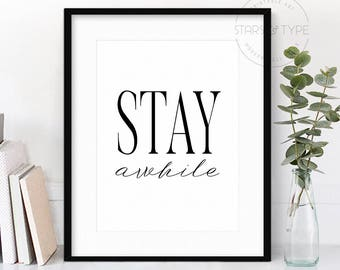 stay awhile poster etsy. Black Bedroom Furniture Sets. Home Design Ideas