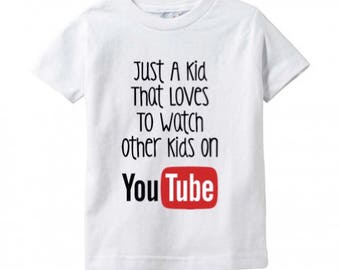 Digital file SVG, png  and DXF Just a Kid That/Who Loves To Watch Other kids On YouTube