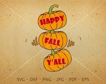 Happy Fall Yall Svg, Autumn Shirt SVG,  Pumpkin Clipart Silhouette Cricut Cut Files  (svg, dxf, eps, png, jpg, pdf)