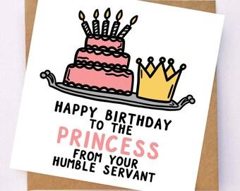 Princess Birthday Card - Funny Birthday Card - Birthday Card For Girlfriend - Birthday Card For Wife - Funny Birthday Card For Daughter