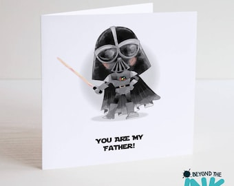 Star Wars Fathers Day Card - You Are My Father - Darth Vader - Card For Dad - Daddy