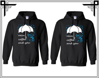 Rain Coffee And You Couple Hoodies Couple Hooded Sweatshirt Party Top Valentines Day & Anniversary Gift Gift For Him Gift For Her