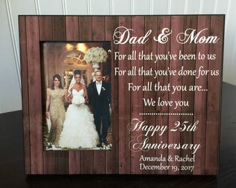 Parents anniversary picture frame  / gift for parents / Dad & mom 50th 25th anniversary / for all that you've been to  us