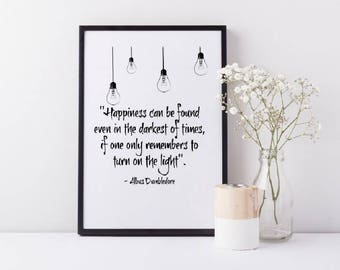 Framed Harry Potter Wall Art Print| Harry Potter Gift | Dumbledore Quote |Happiness can be found even in the darkest of times Quote| A3/A4