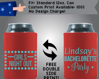 Girls Night Out Name's Bachelorette Party Collapsible Fabric Stag Party Can Cooler Double Side Print (Bachelorette26)