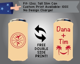 Date Name + Name 12 oz Tall Slim Can Wedding Cooler Double Side Print (12TSC-W10)