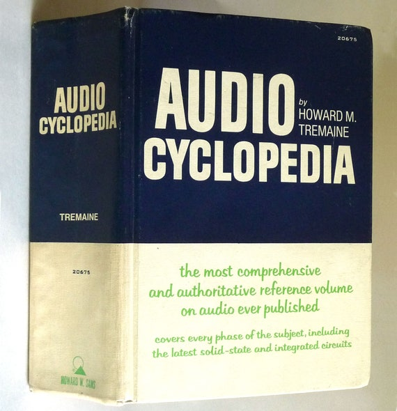 Audio Cyclopedia 1978 by Howard M. Tremaine - Hardcover HC - Howard W. Sams - Sound Visual Reference