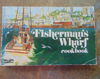 Fishersmans Wharf Cookbook , 1971 , Barbara Lawrence
