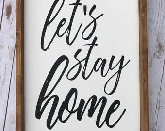 Let's stay home 14x20