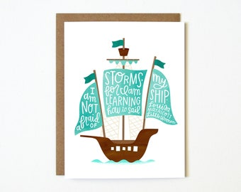 """I Am Not Afraid of Storms 