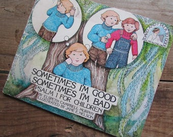 Bible Story For Children Sometimes I'm Good Sometimes I'm Bad Psalm 1