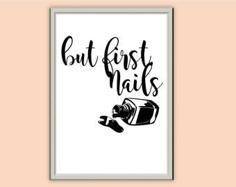 But first, nails // Typography // Home Decor // Wall Art // Prints // A5 A4 A3