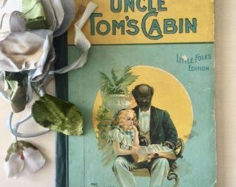 Victorian Era Uncle Tom's Cabin Book - 1916- Harriet Beecher Stowe