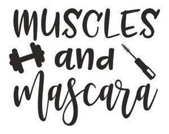 Muscles & Mascara .svg file for Cricut and Silhouette