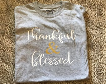 Thankful and blessed shirt