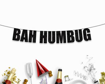 BAH HUMBUG - Rude/Funny Christmas Party Decoration Sign/Banner