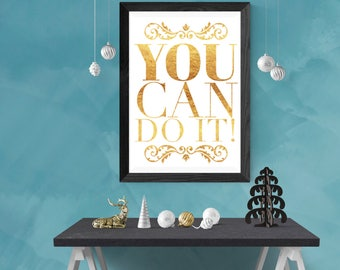 Gift for her, Motivational quote, Christmas, You can do it, inspirational quote, printable quotes, instant download, digital download