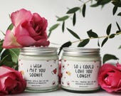 Love You Longer | Scented Soy Candle, Valentine's Day, Valentine's Gifts, Gifts for Her, Gifts for Him, Anniversary