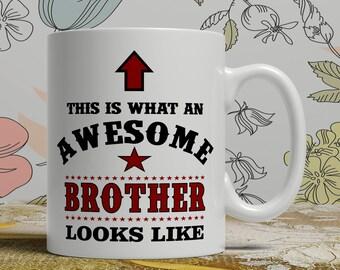 Awesome brother mug brother gift mug brother coffee mug brother gift idea brother mug for him coffee mug for him gift idea for him mug E1309