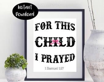 For This Child I Prayed 1 Samuel 1:27 Digital Printable INSTANT DOWNLOAD