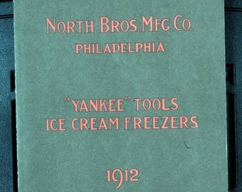 S Catalog Yankee Tools Ice Cream Freezers 1912 Reprint