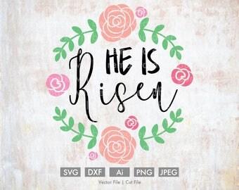 He is Risen Floral Arrangement - Cut File/Vector, Silhouette, Cricut, SVG, PNG, Clip Art, Download, Easter, Christ, Religious, Bible Verse