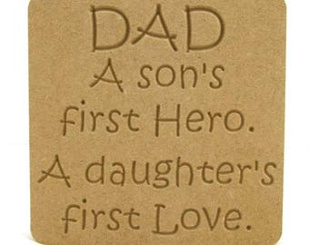 Fathers day gift, Fathers day present, A son's first hero, daughter's first love, Gift idea, Gift idea Fathers day
