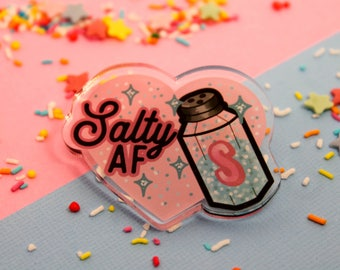 Salty AF!- Laser Cut Illustrated Acrylic Brooch - tattoo flash design pin collar clip salty ladies