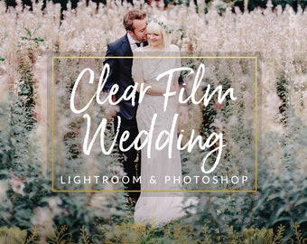 Clear Film Wedding Lightroom Presets & Photoshop Presets for Photographers