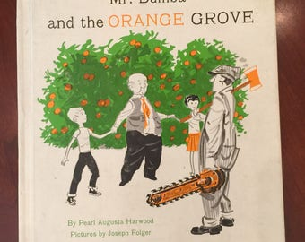 Mr. Bumba and the Orange Grove Book 1964. Property of Hobbs School