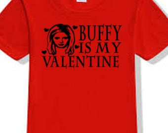 Buffy the Vampire Slayer Buffy Valentine's Day True Love T Shirt Clothes Many Sizes Colors Custom Horror Halloween Merch Massacre