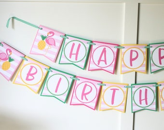 Flamingos Pineapples Birthday Banner - Pink Flamingo and Pineapple Tropical Happy Birthday Banner - Party Decorations Fully Assembled