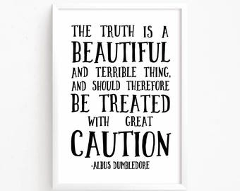 Sale 50% Off - The truth is a beautiful and terrible thing - Dumbledore Harry Potter Quote printable nursery poster room decor print