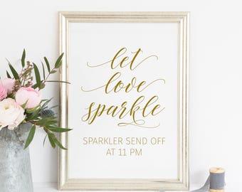 Printable. Let love sparkle sign, sparkler send off, please take one, party print, wedding ceremony reception, Gold let love sparkle,  00L3