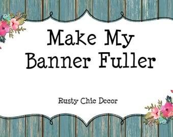 High Chair Banner Add On / Make my Banner Fuller / Add Fabric Strips