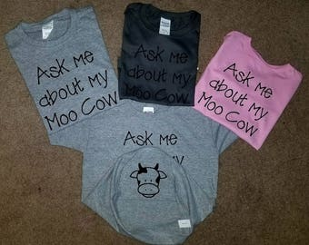 Ask Me About My Moo Cow Shirt | Toddler Shirt | Cow Shirt | Heat Transfer Shirt