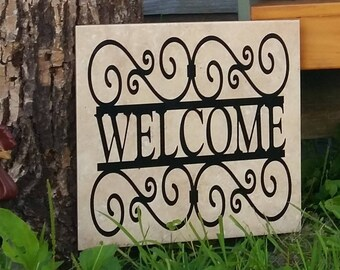 Hand Crafted Welcome Plaque, Great Gift, Garden, Home, Yard, Outdoors, Housewarming, Great Gift Idea
