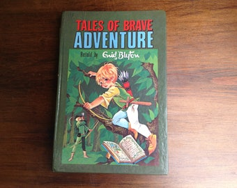 Vintage Enid Blyton book Tales of brave adventure Dean and son ltd 1960s