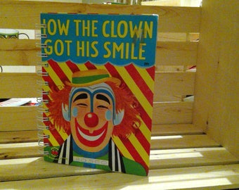 How the Clown Got His Smile Notebook