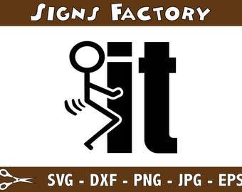 Fuck It Stick Figure Funny Graphics SVG Dxf EPS Png Cdr Ai Pdf Vector Art Clipart instant download Digital Cut Print File Cricut Silhouette