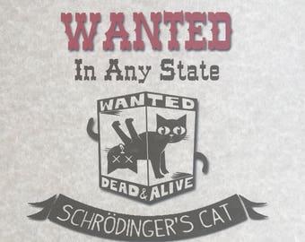 Schrödinger's Cat - Wanted Poster