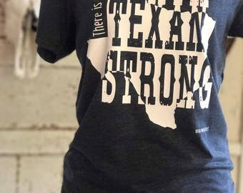 There is Strong, then there's Texan Strong! Texas shirt Texas Strong Shirt