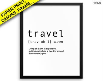 Travel Canvas Art Printed Travel Travel Art Travel Print Travel Framed Art Travel Quote Travel Printed Poster Travel Canvas Art Definition