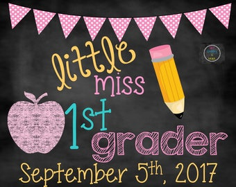 Little Miss Back to School Sign, First Day of School Sign, First Day Chalkboard Sign, First Day of School