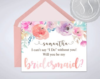 Will you be my Bridesmaid- Maid of Honor-Wedding Invitation- Flower Girl- Floral- Personalized Card