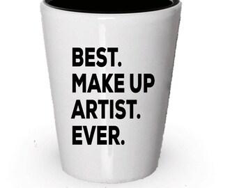 Makeup Artist Shot Glass, Best Makeup Artist Ever, Makeup Artist gift, Gift for Makeup Artist , Birthday Gift, Christmas Present