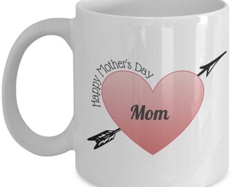 Happy Mother's Day Coffee Mug- mom gifts